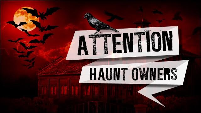 Attention Idaho Haunt Owners